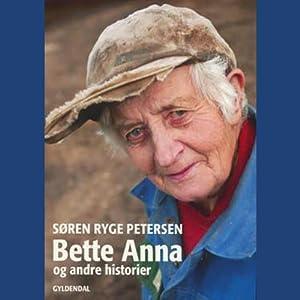 Bette Anna | [Søren Ryge Petersen]