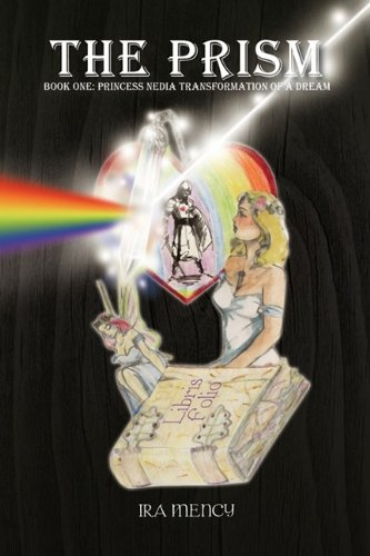 The Prism: Book One