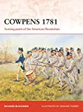img - for Cowpens 1781: Turning point of the American Revolution (Campaign) book / textbook / text book