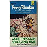 Quest Through Space and Time (Perry Rhodan, 9) ~ Clark Darlton