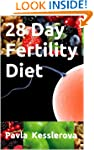 28 Day Fertility Diet ((Baby at 40))
