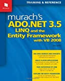 img - for Murach's ADO.NET 3.5, LINQ, and the Entity Framework with VB 2008 book / textbook / text book