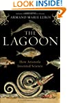 The Lagoon: How Aristotle Invented Sc...