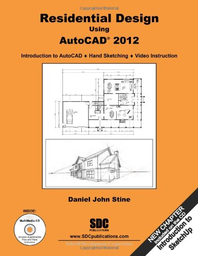 Residential Design Using AutoCAD 2012