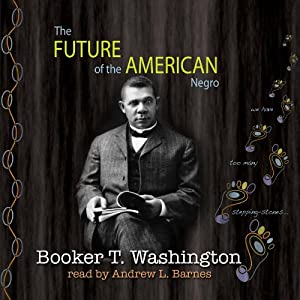 The Future of the American Negro Audiobook