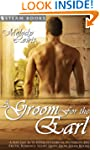 A Groom For the Earl - A Sexy Gay M/M...