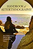 "BOOKS RECEIVED: Jones, Adams and Ellis, eds., ""Handbook of Autoethnography"" (Left Coast Press, 2015)"