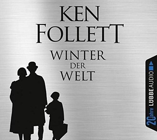Winter der Welt: Die Jahrhundert-Saga. Jubiläumsausgabe