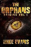 The Orphans Vol I: Origins