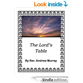 Andrew Murray Books/The Lord's Table by Andrew Murray