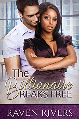 The Billionaire Breaks Free (A BWWM Romance)