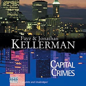 Capital Crimes | [Faye Kellerman, Jonathan Kellerman]