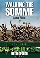 Walking the Somme - Second Edition (Battleground Europe)