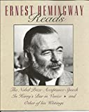 Ernest Hemingway Reads: The Nobel Prize Acceptance Speech : In Harrys Bar in Venice and Other of His Writings