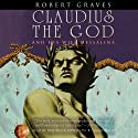 Claudius the God: And His Wife, Messalina (       UNABRIDGED) by Robert Graves Narrated by Frederick Davidson