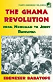 img - for The Ghana Revolution book / textbook / text book
