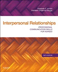 Interpersonal Relationships,Professional Communication Skills for Nurses
