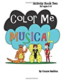 Color Me Musical Activity Book Two