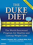 img - for The Duke Diet: The World-Renowned Program for Healthy and Lasting Weight Loss book / textbook / text book