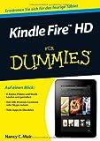 Kindle Fire HD für Dummies (Fur Dummies)