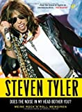 img - for Steven Tyler - Does The Noise In My Head Bother You: Meine Rock'N Roll Memoiren by David Dalton (2012-05-01) book / textbook / text book