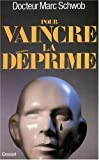 img - for Pour vaincre la d prime book / textbook / text book