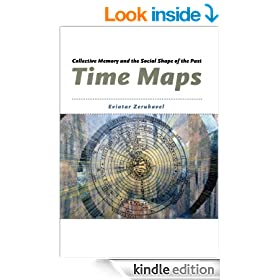 Time Maps: Collective Memory and the Social Shape of the Past
