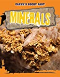 img - for Minerals (Earth's Rocky Past) book / textbook / text book