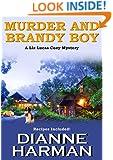 Murder and Brandy Boy: A Liz Lucas Cozy Mystery Series Book 2
