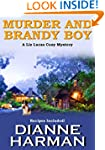 Murder and Brandy Boy: A Liz Lucas Co...