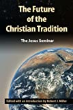 The Future of the Christian Tradition (1598150006) by John Shelby Spong