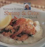 img - for Nathalie Dupree's Shrimp and Grits Cookbook book / textbook / text book