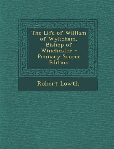 Life of William of Wykeham, Bishop of Winchester