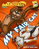 img - for Book 4: My Fair Cat (Fassa Tails 1) book / textbook / text book
