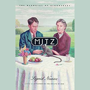 Mitz: The Marmoset of Bloomsbury | [Sigrid Nunez]