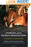 Animals and the Human Imagination: A...