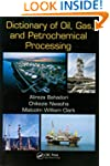 Dictionary of Oil, Gas, and Petrochem...