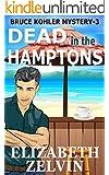 Dead In The Hamptons: A New York Mystery;  Bruce Kohler #3 (Bruce Kohler Series)