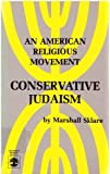 Conservative Judaism: An American Religious Movement