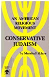 img - for Conservative Judaism: An American Religious Movement book / textbook / text book