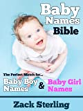 Baby Names Bible - The Perfect Match for Baby Boy Names and Baby Girl Names