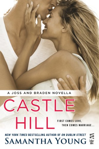 Castle Hill: A Joss and Braden Novella by Samantha Young
