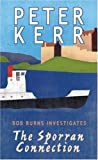 The Sporran Connection: Bob Burns Investigates Peter Kerr