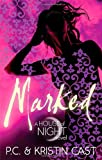 Marked: Number 1 in series (House of Night) Kristin Cast
