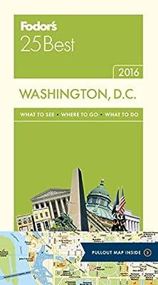Fodor's Washington, D.C. 25 Best (Full-color Travel Guide)