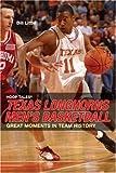 img - for Hoop Tales: Texas Longhorns Men's Basketball (Hoop Tales Series) book / textbook / text book