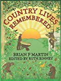 Country Lives Remembered (0715338196) by Martin, Brian P.