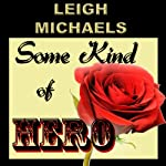 Some Kind of Hero | Leigh Michaels
