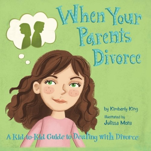When Your Parents Divorce a kid-to-kid guide to dealing with divorce PDF