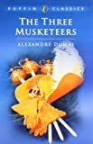 img - for The Three Musketeers (Puffin Classics) book / textbook / text book